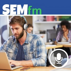 SEM-FM Online-Marketing Podcast