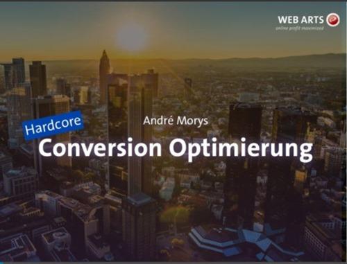 CRO extrem - Conversion Rate Optimierung als Prozess!