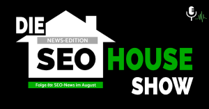 seohouse SEO-News August