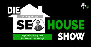Seo House Mit SEO Basics zum Erfolg: Ronny Stöck