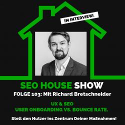 richard bretschneider_seohouse folge 103